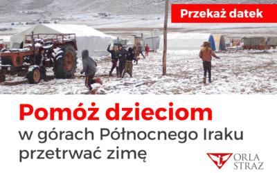 Pomóż dzieciom  w górach Północnego Iraku przetrwać zimę