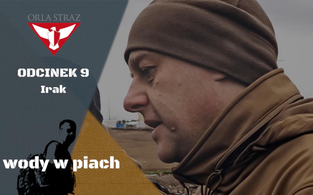 Z WODY W PIACH odc. 9 – Irak
