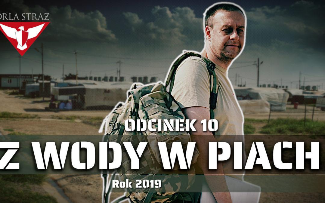 Z WODY W PIACH odc. 10 – Rok 2019