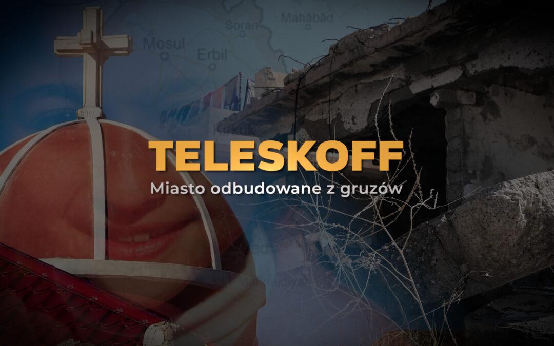 Teleskoff – Miasto odbudowane z gruzów [OGLĄDAJ]
